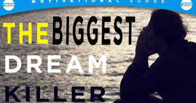 Motivational Speech For Success In Life – 7 DREAM KILLERS